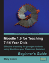 Moodle for Teaching 7 -14 year olds
